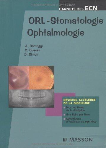 ORL - Stomatologie - Ophtalmologie de Alexandre Somogyi (30 avril 2008) Couverture à spirales