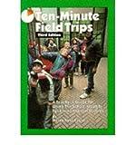 [( Ten-Minute Field Trips * * )] [by: Helen R Russell] [Aug-1998]
