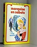 LA MARQUISE EN SABOTS