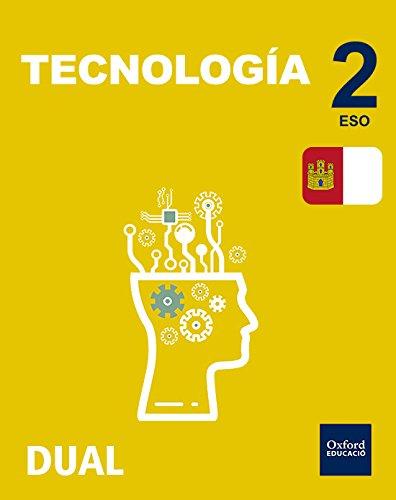 Inicia Dual Tecnología. Libro Del Alumno Castilla La Mancha - 2º ESO - 9780190503710