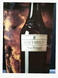 Haut-Brion: An Illustrated Lineage