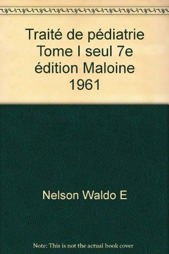 e Tome I seul 7e édition Maloine 1961 ()