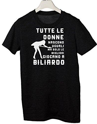 Tshirt Mestieri - tutte le donna nascono uguali ma solo le migliori giocano a biliardo - Tutte le taglie by tshirteria Nero