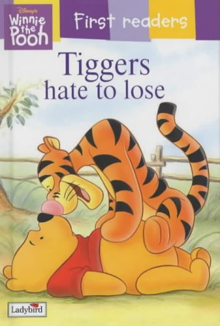 Tiggers hate to lose.
