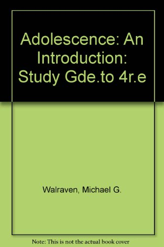 Adolescence: An Introduction/Study Guide