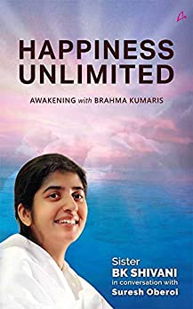Happiness Unlimited by [Sister Shivani, Suresh Oberoi]