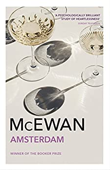 Amsterdam: Winner of the Booker Prize 1998 par [McEwan, Ian]