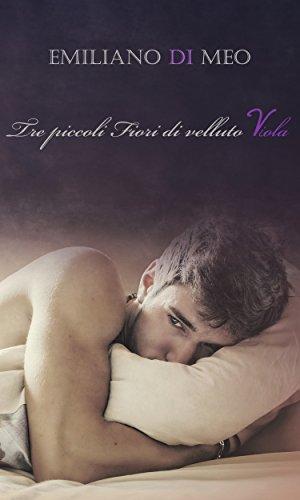 Tre Piccoli Fiori Di Velluto Viola (Italian Edition)