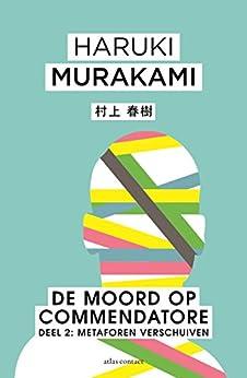 De Moord op Commendatore van [Murakami, Haruki]