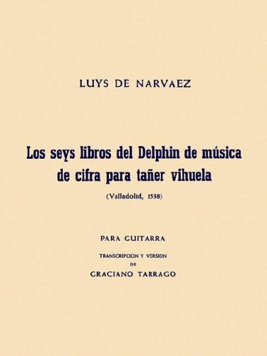 luys-de-narvaez-los-seis-libros-del-delphin-musica-de-cifra-para-tane