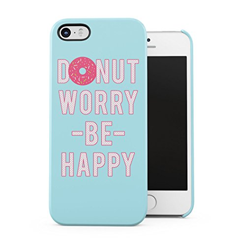 I Donut Care Donuts Pattern Print Apple iPhone 5 , iPhone 5S , iPhone SE Snap-On Hard Plastic Protective Shell Case Cover Custodia Donut Worry
