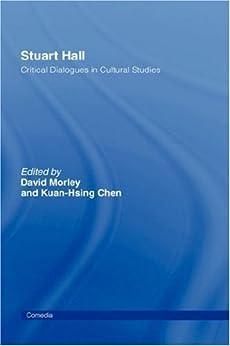 Stuart Hall: Critical Dialogues in Cultural Studies par [Chen, Kuan-Hsing]