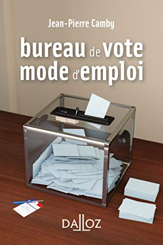 Bureau de vote : mode d'emploi (À savoir) (French Edition)
