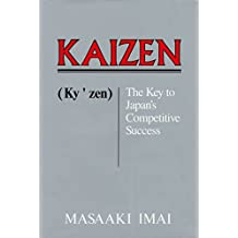 [Kaizen: The Key to Japan's Competitive Success] (By: Masaaki Imai) [published: November, 1986]