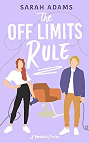 The Off Limits Rule: A Romantic Comedy (It Happened in Nashville Book 1) (English Edition)