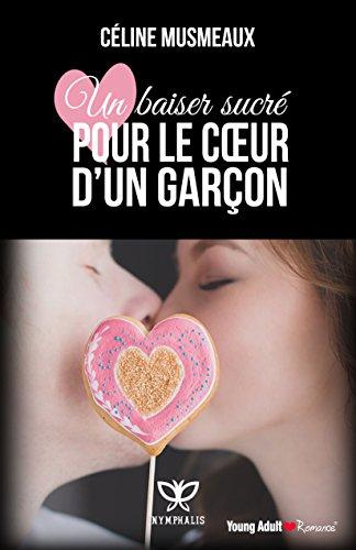 Un baiser sucré pour le coeur d'un garçon