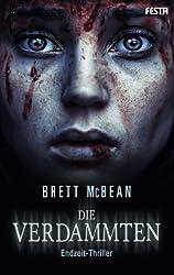Die Verdammten: Endzeit-Thriller