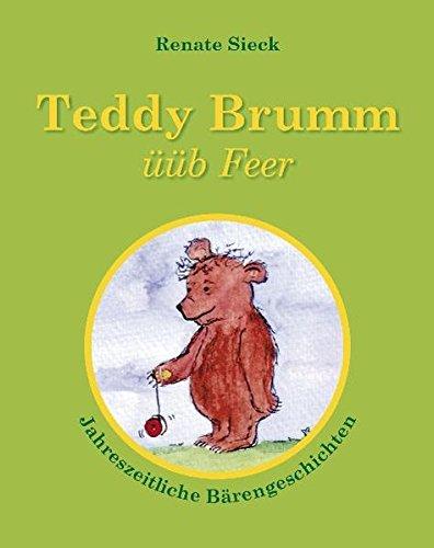Teddy Brumm üüb Feer: Jahreszeitliche Bärengeschichten