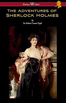 The Adventures of Sherlock Holmes (Wisehouse Classics Edition) by [Doyle, Arthur Conan]