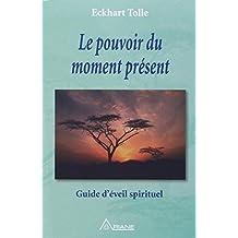 Le Pouvoir Du Moment Present       Fl
