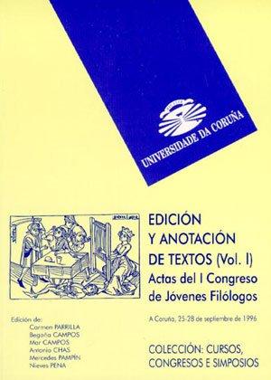 Edición y anotación de textos. Vol. I: 1 (Cursos, congresos, simposios)