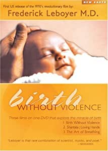 Birth Without Violence [DVD] [2008] [NTSC]