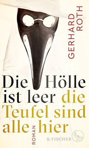 Buchseite und Rezensionen zu 'Die Hölle ist leer - die Teufel sind alle hier: Roman' von Gerhard Roth