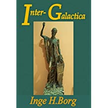 Inter-Galactica, An Otherworldly Brief Romance (English Edition)