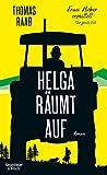 Helga r?umt auf: Frau Huber ermittelt. Der zweite Fall