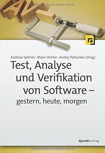 Qualität-software (Test, Analyse und Verifikation von Software – gestern, heute, morgen)