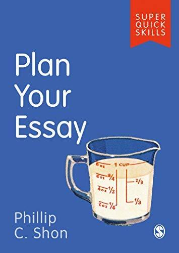 Plan Your Essay (Super Quick Skills) (English Edition)