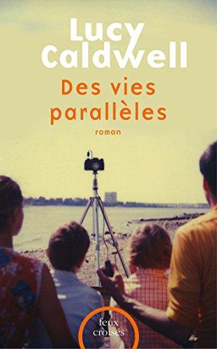 des-vies-parallles