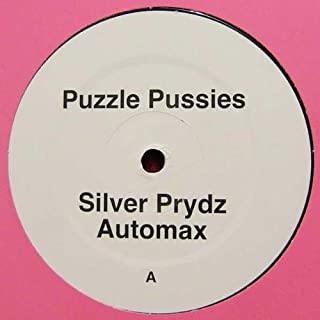 Puzzle Pussies - Silver Prydz / Automax / Missing / Flash House - Not On Label (D Series) - D016