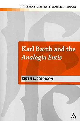 [(Karl Barth and the Analogia Entis)] [By (author) Keith L. Johnson] published on (December, 2011)