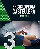 Enciclopèdia Castellera. Tècnica i ciència - Volumen 3