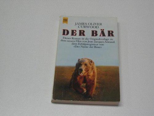 Der Bär. Roman.