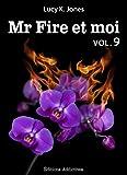 Mr Fire et moi - volume 9
