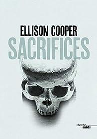 Sacrifices par Ellison Cooper