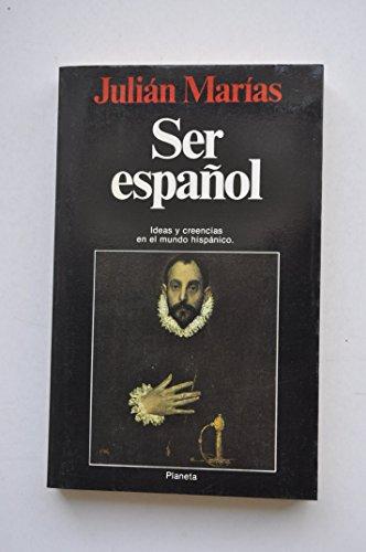 Ser español (Colección Documento) por Julian Marias