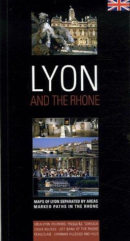 Lyon : And the Rhone, édition en langue anglaise