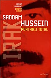 Saddam Hussein : Portrait total