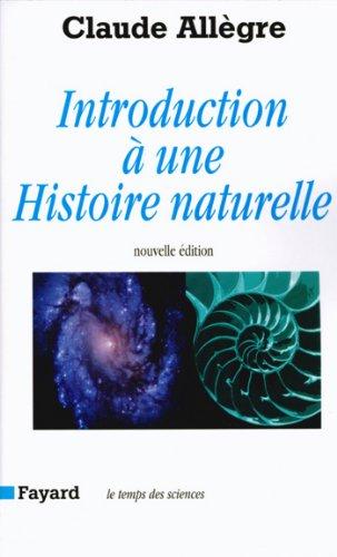 En ligne Introduction à une histoire naturelle : Nouvelle édition (Temps des sciences) epub, pdf
