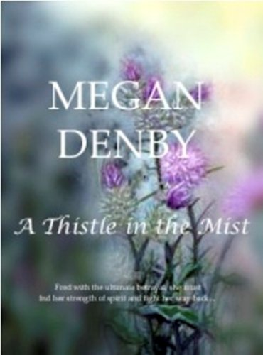 A Thistle in the Mist (English Edition) Denby Mist