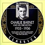 Songtexte von Charlie Barnet and His Orchestra - The Chronological Classics: Charlie Barnet and His Orchestra 1933-1936