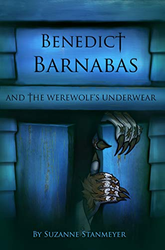Benedict Barnabas and the Werewolf's Underwear (Monster Fighter Book 2) (English Edition)