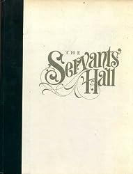 The Servants' Hall