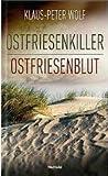 Ostfriesenkiller / Ostfriesenblut - Die Fälle 1 und 2 für Kommissarin Ann Kathrin Klaasen in einem Band!