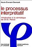 LE PROCESSUS INTERPRETATIF