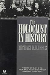 The Holocaust in History (Tauber Institute for the Study of European Jewry)