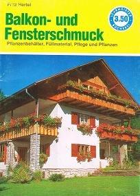 Balkon- und Fensterschmuck . Pflanzenbehälter, Füllmaterial, Pfleg und Pflanzen .